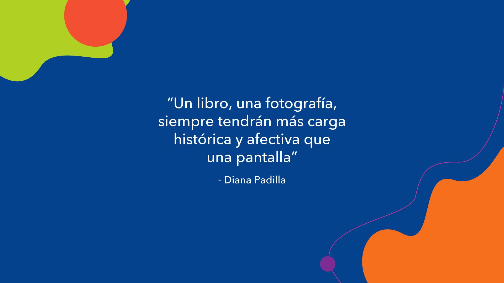 """Diana Padilla, entrevista KronalinE. """"Un libro, una fotografía, siempre tendrán más carga histórica y afectiva que una pantalla."""""""